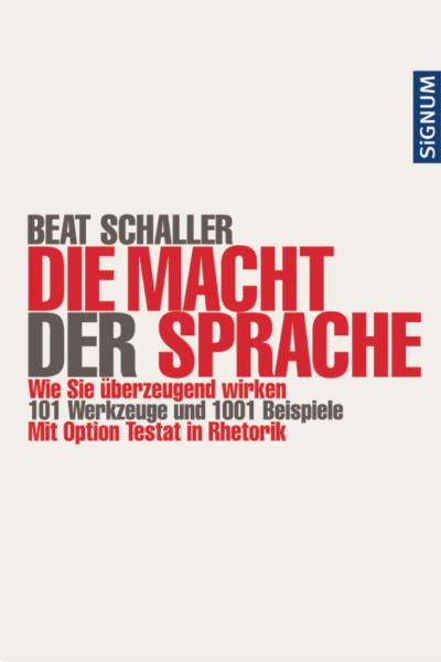 Beat Schaller_Die Macht der Sprache