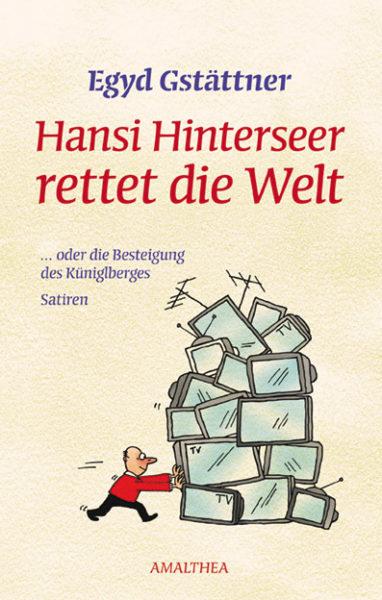 Gstaettner_-_Hansi_Hinterseer_rettet_die_Welt_01.jpg