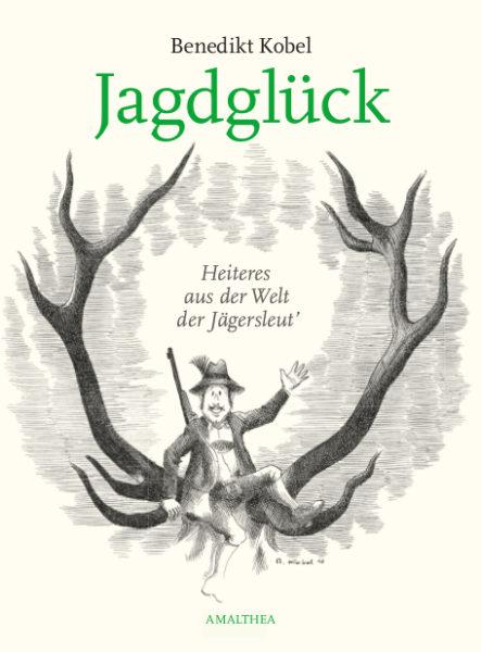 Kobel_Jagdglueck_Cover_LO_2.jpeg
