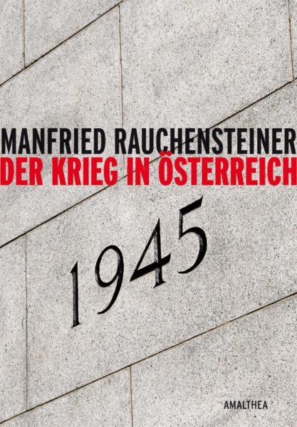 AMA_Rauchensteiner_Krieg in Ö 45_Cover_RZ.indd