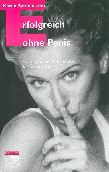 Salmansohn_Erfolgreichohne Penis