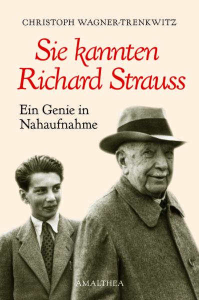 Wagner-Trenkwitz - Sie kannten Richard Strauss_2_klein